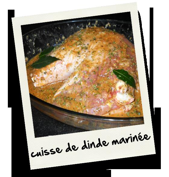 Cuisse de dinde marinee christiane cuisine - Comment cuisiner des cuisses de dinde ...